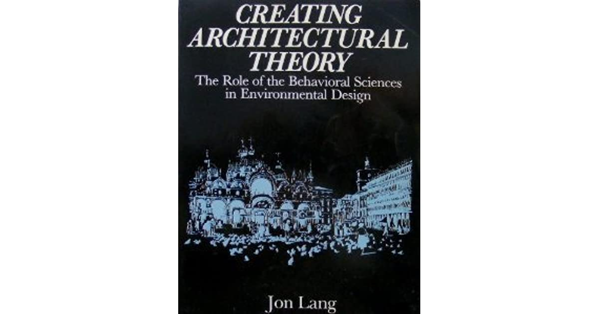 creating architectural theory jon lang pdf