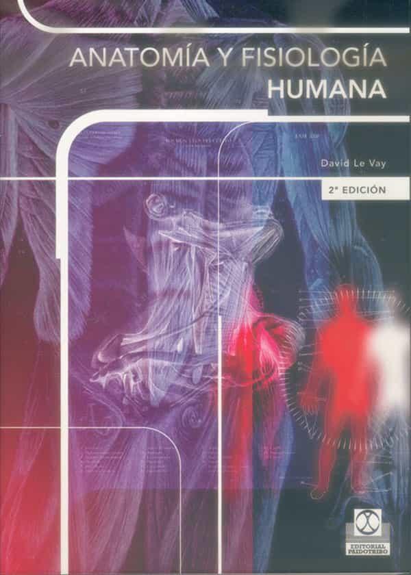 anatomia y fisiologia humana david le vay pdf gratis