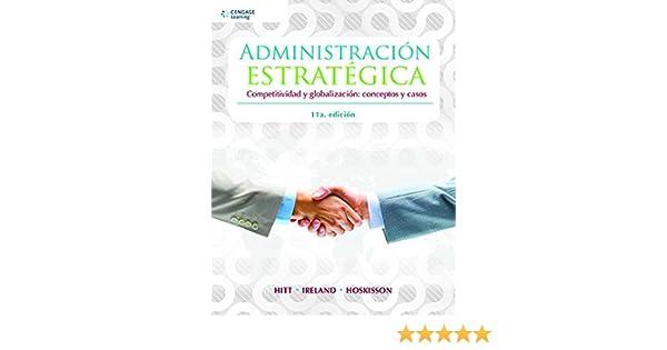 administracion estrategica hitt ireland pdf