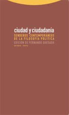 ciudad y ciudadania senderos contemporáneos de la filosofía política pdf
